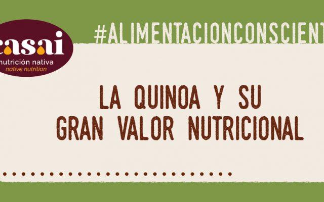 La quinoa y su gran valor nutricional