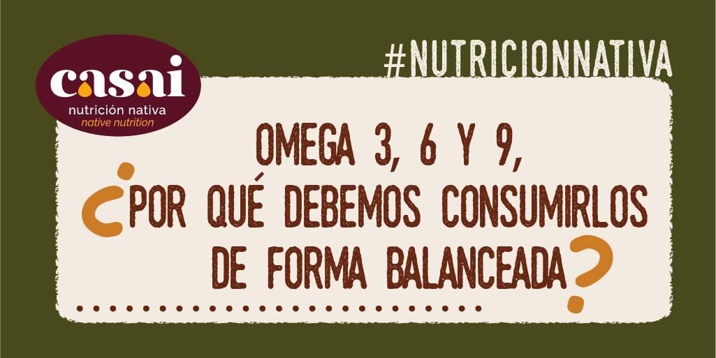Omega 3, 6 y 9, ¿por qué debemos consumirlos de forma balanceada?