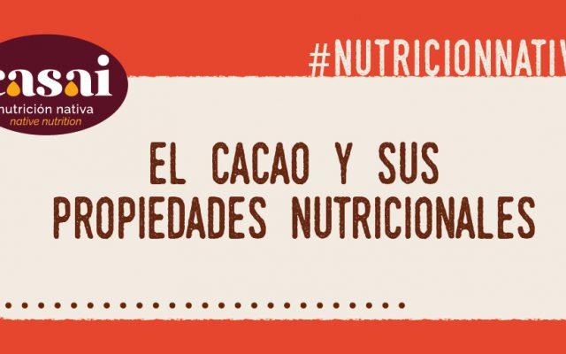 El cacao y sus propiedades nutricionales